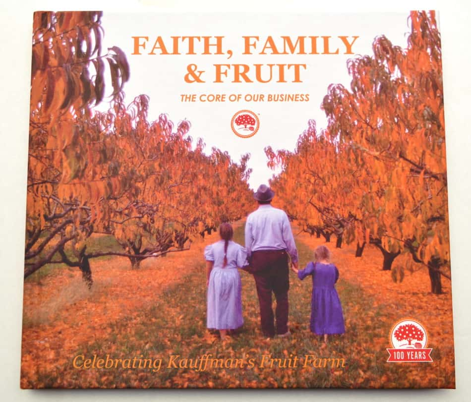 Kauffman's Fruit Farm | Faith, Family & Fruit | www.kauffmansfruitfarm.com