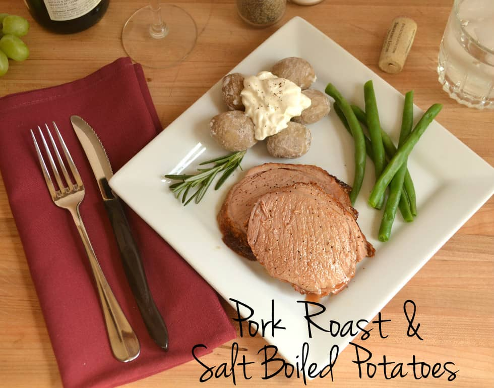 Quick Pork Roast cooked at high temperature & Salt Crusted Boiled Potatoes | www.craftycookingmama.com